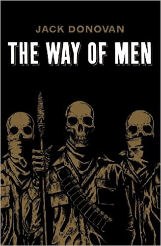 The way of men jack donovan 8601418015970 amazon books fandeluxe Images