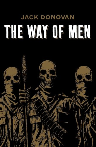 Book cover from The Way of Men by Jack Donovan