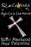 Objects in the Mirror by Reno MacLeod front cover
