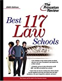 Best 117 Law Schools, Princeton Review Staff, 0375764194