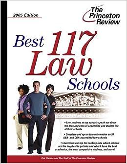 Best 117 Law Schools 2005 Edition (Graduate School Admissions Gui)