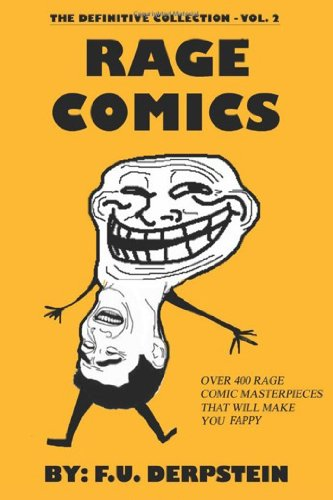 Rage Comics - The Definitive Collection, Vol. 2 (400+ ()