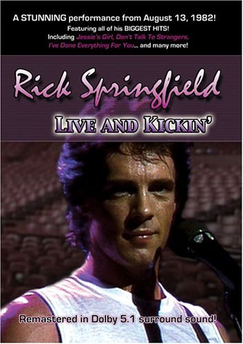 Rick Springfield - Live and Kickin' by Sound City Music