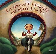 La grande journée du petit Lin Yi par Brenda Williams