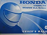 2001 Honda VT600 Owners Manual VT 600 C CD Shadow VLX Deluxe