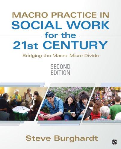Download Macro Practice in Social Work for the 21st Century: Bridging the Macro-Micro Divide Pdf