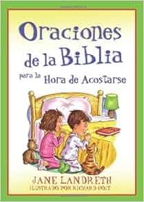 Oraciones de la Biblia Para La Hora De Acostarse (Spanish Edition