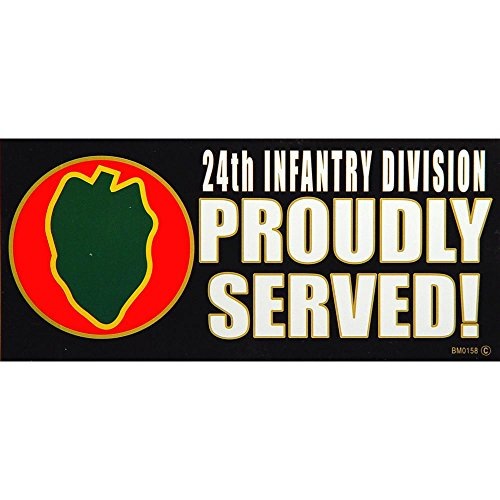 24th Infantry Division Proudly Served Bumper Sticker - Division Sticker Bumper Proudly Served