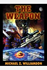The Weapon (Freehold Series Book 2) Kindle Edition