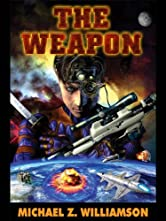 The Weapon (Freehold Series Book 2)