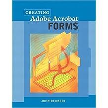 Creating Adobe(R) Acrobat(R) Forms