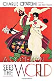A Comedian Sees the World, Charlie Chaplin, 0826220401