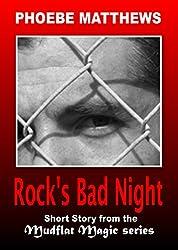 Rock's Bad Night: a Mudflat Magic story