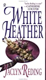 White Heather, Jaclyn Reding, 0451406508