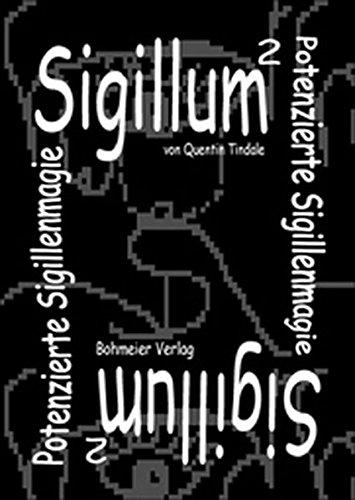 Sigillum hoch 2, Potenzierte Sigillenmagie