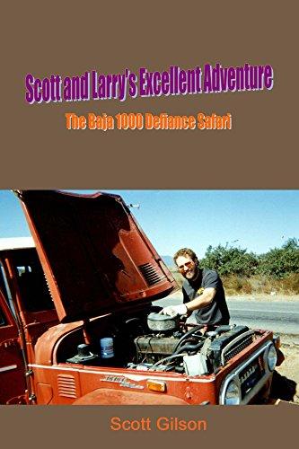 Scott and Larry's Excellent Adventure