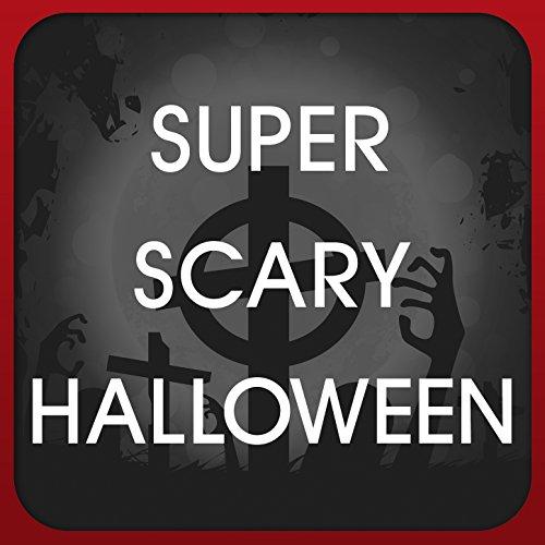 Super Scary Halloween]()