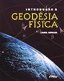 Introdução a Geodésia Física - 8573350296
