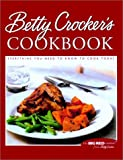img - for Betty Crocker's Cookbook: Everything You Need to Know to Cook Today book / textbook / text book