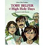 img - for [ [ [ Toby Belfer and the High Holy Days (Toby Belfer) [ TOBY BELFER AND THE HIGH HOLY DAYS (TOBY BELFER) ] By Pushker, Gloria Teles ( Author )Jul-31-2001 Hardcover book / textbook / text book