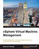 Read Online vSphere Virtual Machine Management PDF