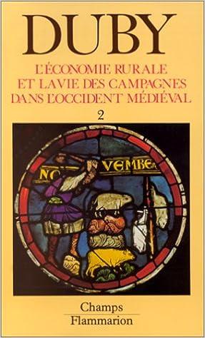 En ligne téléchargement L'économie rurale et la vie des campagnes dans l'Occident médiéval, tome 2 pdf, epub ebook