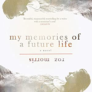 My Memories of a Future Life Audiobook