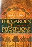 Front cover for the book The Garden of Persephone by Cesar J. Rotondi