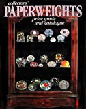 Collector's Paperweights Price Guide and Catalogue, 1986, Selman, L. H., Ltd., Staff, 0933756119
