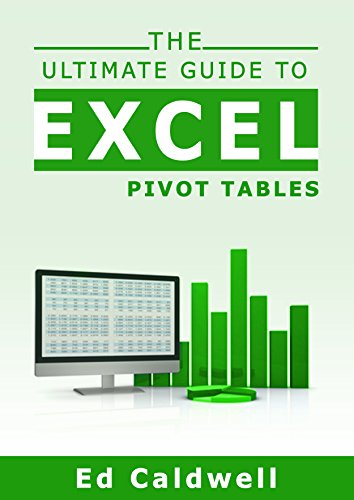 The Ultimate Guide to Excel Pivot Tables