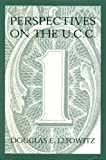 Perspectives on the U. C. C., Litowitz, Douglas E., 0890896305