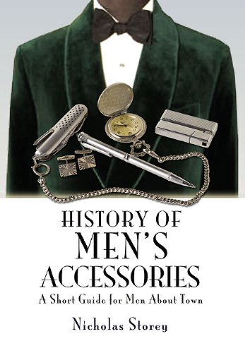 History of Men's Accessories: A Short Guide for Men About Town