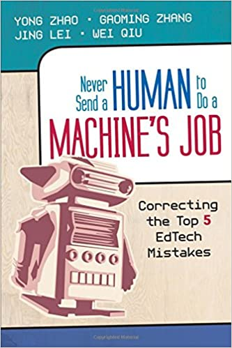 Image result for Never Send a Human to do a Machine's Job: Top 5 Mistakes in Ed Tech