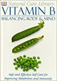 Vitamin B, Stephanie Pedersen and Dorling Kindersley Publishing Staff, 0789451956