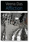 Affliction: Health, Disease, Poverty (Forms of Living)