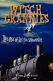 Witch Grannies, Gary J. Byrnes, 1440477973