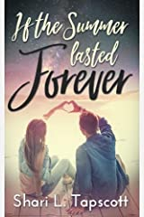 If the Summer Lasted Forever Paperback