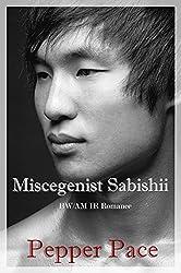 Miscegenist Sabishii: BW/AM IR Romance