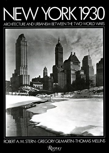 New York 1930: Architecture and Urbanism Between the Two World Wars