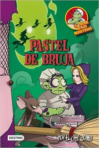 Pastel de bruja: La cocina de los monstruos 6 Cocina ...