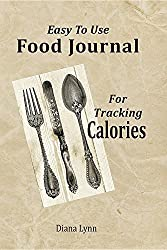 Easy to Use Food Journal for Tracking Calories