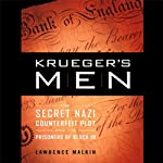 Krueger's Men: The Secret Nazi Counterfeit Plot and the Prisoners of Block 19 | Lawrence Malkin