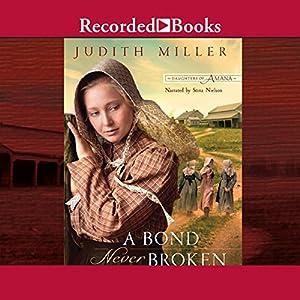A Bond Never Broken Audiobook