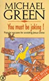 You Must Be Joking!, Ken Green and Michael Green, 0340567848