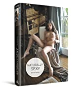 Naturally Sexy: My naughty weekend diary