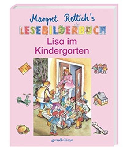Lisa im Kindergarten (Margret Rettich's Lesebilderbuch)