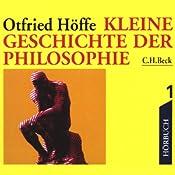Kleine Geschichte der Philosophie 1 | Otfried Höffe