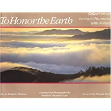 To Honor the Earth: Reflections on Living in Harmony With Nature