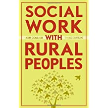 Social Work With Rural Peoples: Theory and Practice