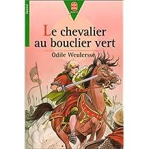 CHEVALIER AU BOUCLIER VERT (LE)